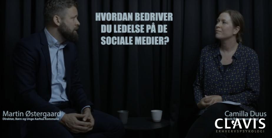Ledelse og SoMe - Samtale mellem Camilla Duus og Martin Østergaard